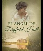 El ángel de Dryfield Hall